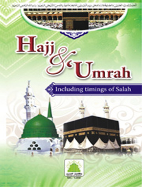 Hajj and Umrah Including Timings of Salah