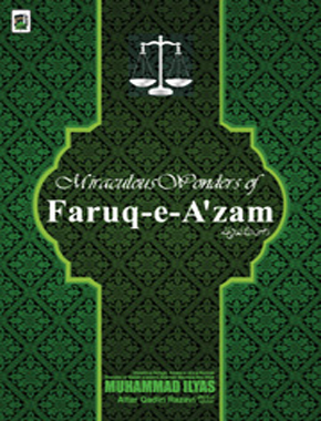 Miraculous Wonders of Faruq Al-Azam